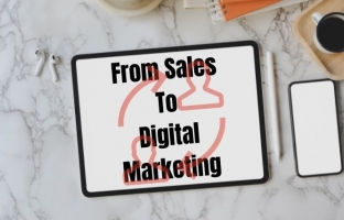 How You Can Shift From Sales to Digital Marketing with Digital Ready