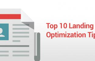 Top 10 Landing Pages Optimization Tips